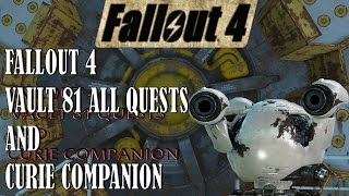 Fallout 4 | Vault 81 All quests | Curie Companion Location