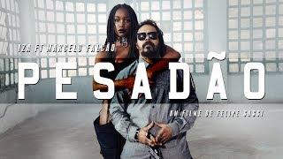 Смотреть клип Iza - Pesadão