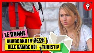 Le Donne Guardano in Mezzo alle Gambe dei Turisti? - [Esperimento Sociale] - theShow thumbnail