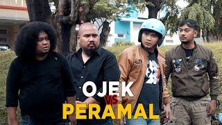 OJEK VS PERAMAL PART 1