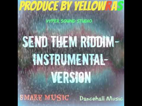 Send Them Riddim-Instrumental-Version-Beat-Dancehall Music-Guyana-Produce By YellowRas