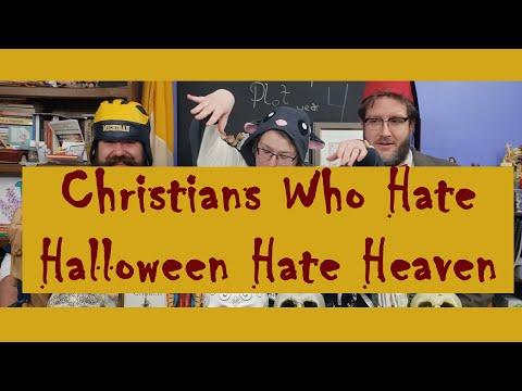 Christians Who Hate Halloween Hate Heaven