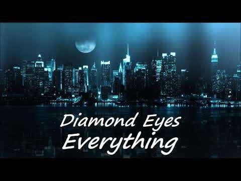 Diamond Eyes - Everything DANCE/ELECTRONIC