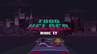todd helder   ride it