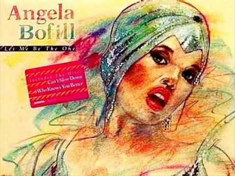LET ME BE THE ONE - Angela Bofill