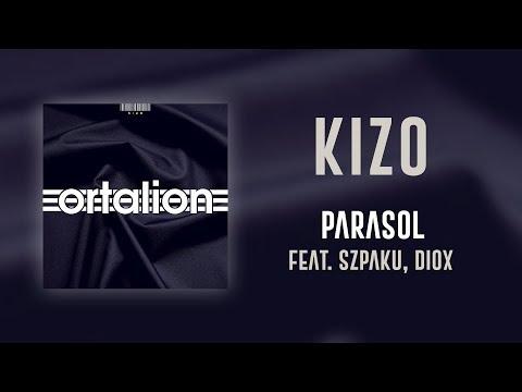 Kizo ft. Szpaku, Diox - Parasol