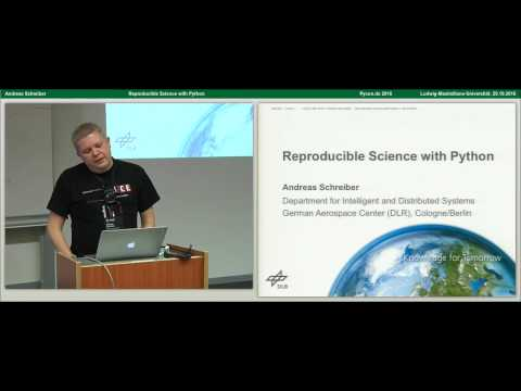 Andreas Schreiber - Reproducible Science with Python