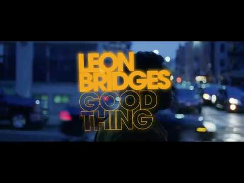 Leon Bridges: Good Thing  Available Now!
