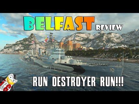 World of Warships - Belfast Review - Run Destroyer Run!!!