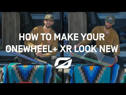 Onewheel: How to Make Your Onewheel+ XR Look New