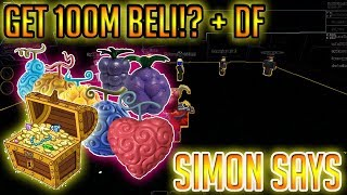 FREE BELI AND RARE DEVIL FRUITS!? SIMON SAYS | STEVE'S ONE PIECE | Roblox |