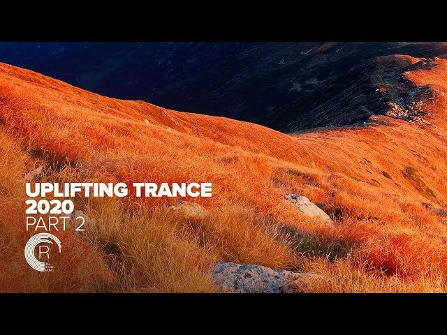 UPLIFTING TRANCE 2020 (Part 2) [FULL ALBUM - OUT NOW]