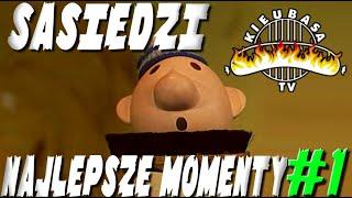 KieubasaTV - Sąsiedzi - Najlepsze momenty #1