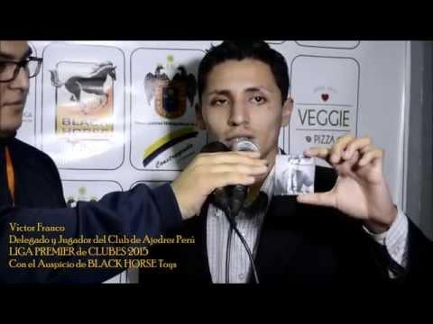 Liga Premier De Clubes De Ajedrez 2015 - R03 - Entrevista A Victor Franco