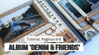 ALBUM MASCULINO 'DENIM & FRIENDS' - PAGINAS 6-8 (CON SATWA) | LLUNA NOVA SCRAP