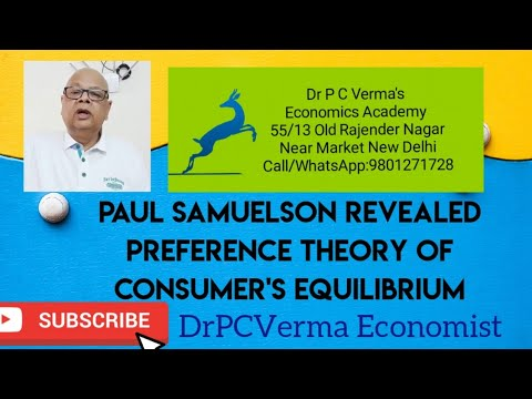 Paul Samuelson Revealed Preference Theory of Consumer's Equilibrium : Dr PCVERMA Economist View