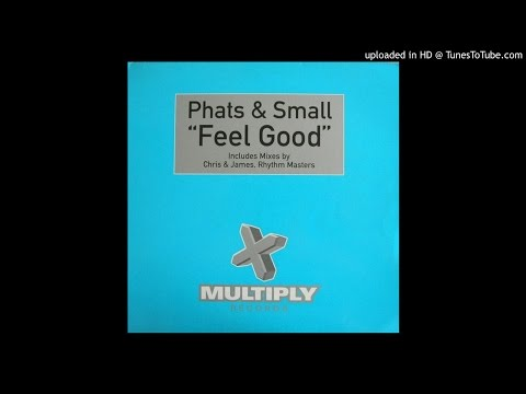 Phats & Small - Feel Good (Mutant Disco 12