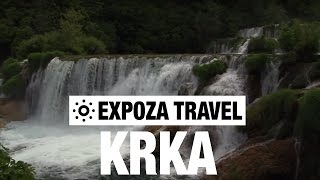 Krka (Croatia) Vacation Travel Video Guide(Travel Video about Destination Krka in Croatia. -------------- Watch more travel videos ▻ http://goo.gl/HYQdhg Join us. Subscribe now! ▻ http://goo.gl/QHWi2p Be ..., 2016-05-27T00:00:01.000Z)