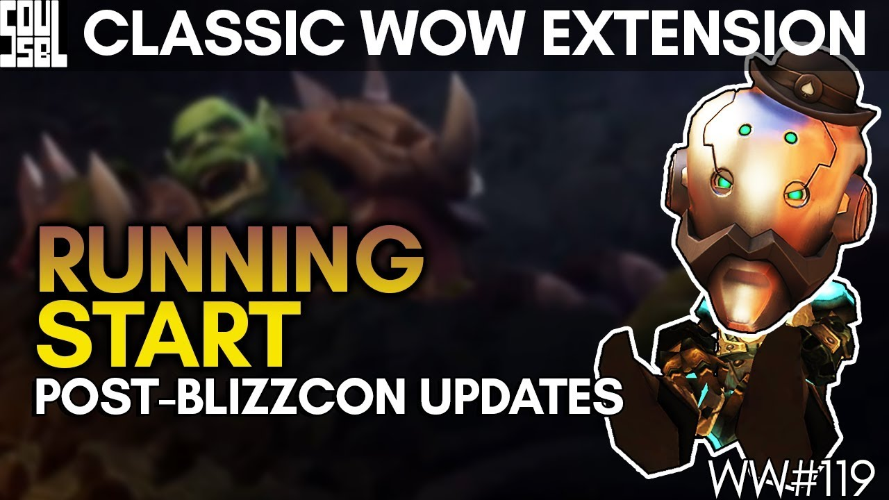 Looking Ahead! 8.1.5, New Animation, Classic WoW Extension and Blizzcon Wind-down! WoW BFA