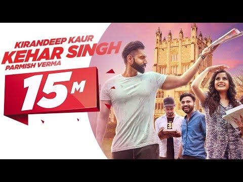 Kehar Singh  Kirandeep Kaur  Parmish Verma  Desi Crew  Latest Punjabi  2017  Speed Records