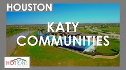 These Katy, TX communities are a MUST see!