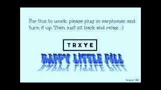 Happy Little Pill- 3D (Troye Sivan)