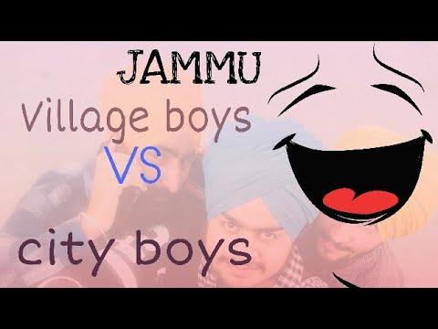 Village vs city boys  (JAMMU)