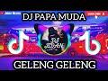 Dj Papa Muda Geleng Geleng Keringetan Pusing Jadinya Tik Tok Viral Remix Full Bass Terbaru   Mp3 - Mp4 Download