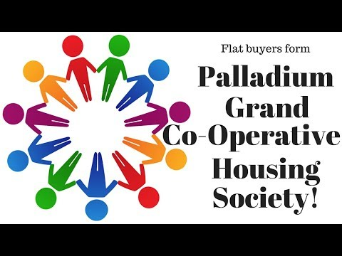'Palladium Grand' flat owners score victory over the builder - form Co-Operative Housing Society!