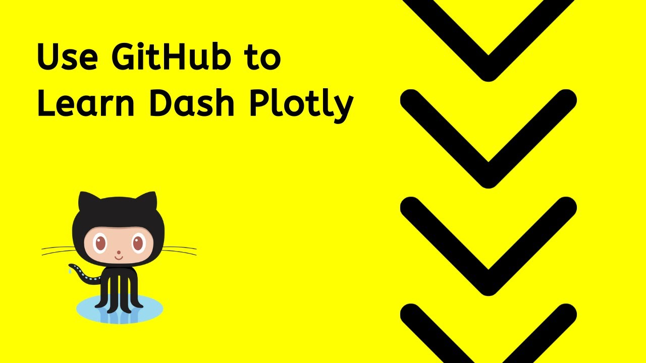 Maximize GitHub Repository to learn Dash Plotly