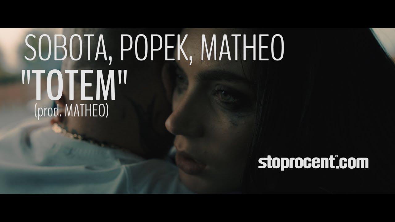 Sobota, Popek, Matheo – TOTEM (prod. Matheo) TRAILER