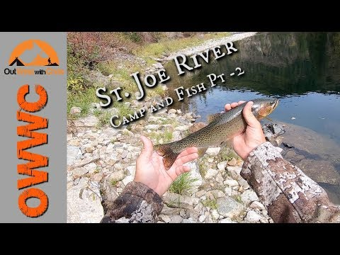 Camping And Fishing On The St. Joe River - Pt2