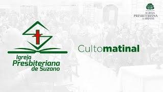 Culto Matutino- ips || 25/07 -  Não Temas
