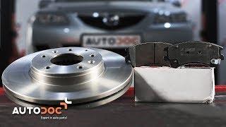 Jak vyměnit přední brzdové kotouče a brzdové destičky na MAZDA 6 NÁVOD | AUTODOC