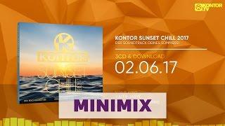Kontor Sunset Chill 2017 (Official Minimix HD)