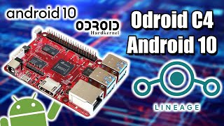 Android 10 On The ODROID C4 Tested -  LineageOS 17.1