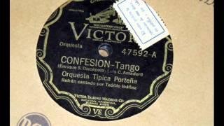 Orquesta Tipica Porteña - Confesion, 1931