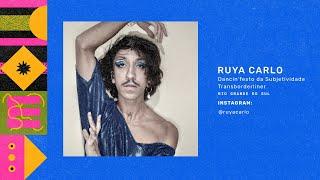 Ruya Carlo - Dancin'festo da Subjetividade Transborderliner