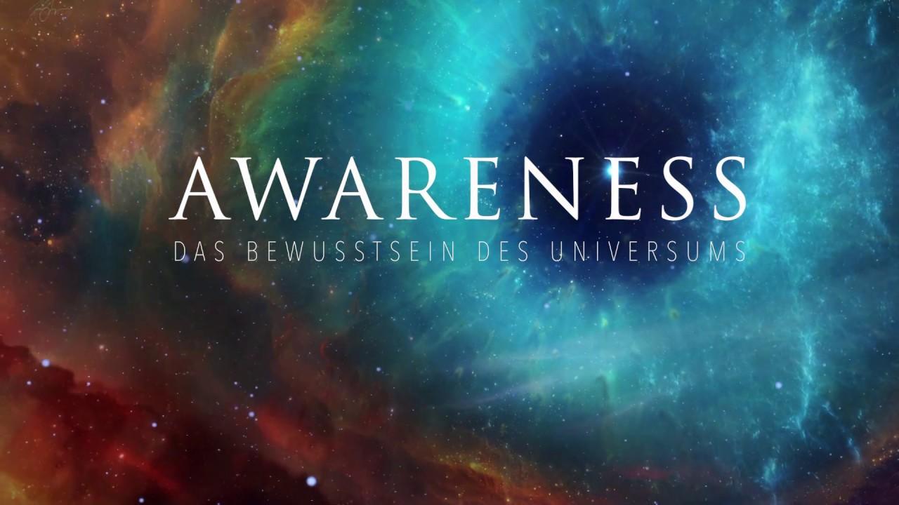 "Trailer Doku: ""AWARENESS - Das Bewusstsein des Universums"""