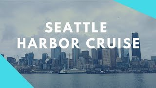 Seattle Harbor Cruise Tour and The Crab Pot | Seattle in 2 Days