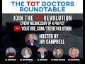 The TOT Revolution Podcast Presents The TOT Doctors Roundtable