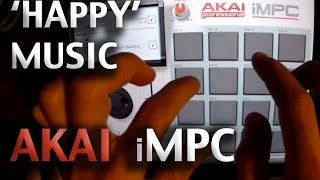 Quick 'Happy' Song - AKAI iMPC for iPAD - free to use