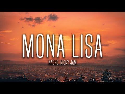 Nacho, Nicky Jam - Mona Lisa (Lyrics / Letra)