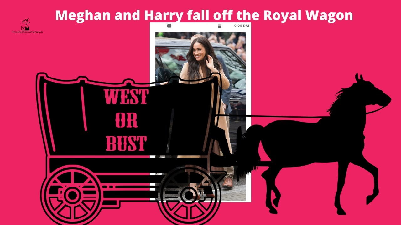 Meghan and Harry Fall Off Royal Wagon