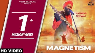 New Punjabi Magnetism Full Song Kanwar Grewal - Latest Punjabi Song 2017.mp3