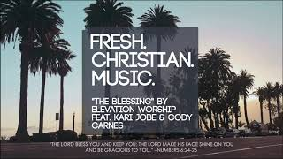 """Elevation Worship feat. Kari Jobe and Cody Carnes """"The Blessing"""" (NEW WORSHIP 2020)"""
