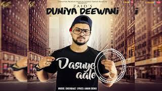 New Punjabi Songs 2018 | Duniya Deewani | Zaid | Latest Punjabi Songs 2018 | Leinster Productions