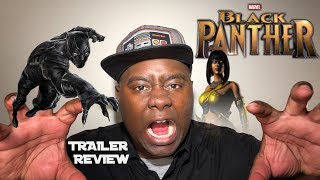 THE BEST BLACK PANTHER TEASER TRAILER REACTION & REVIEW