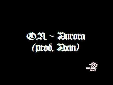 O.N. - Aurora (prod. Axin)