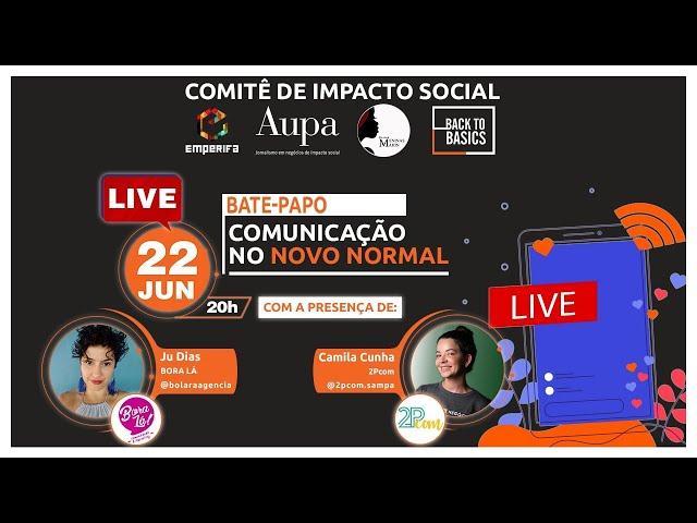 #LIVE: Comunicação no Novo Normal